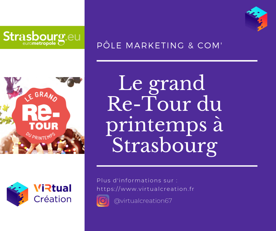 Virtual creation- Le grand re_tour du printemps Strasbourg